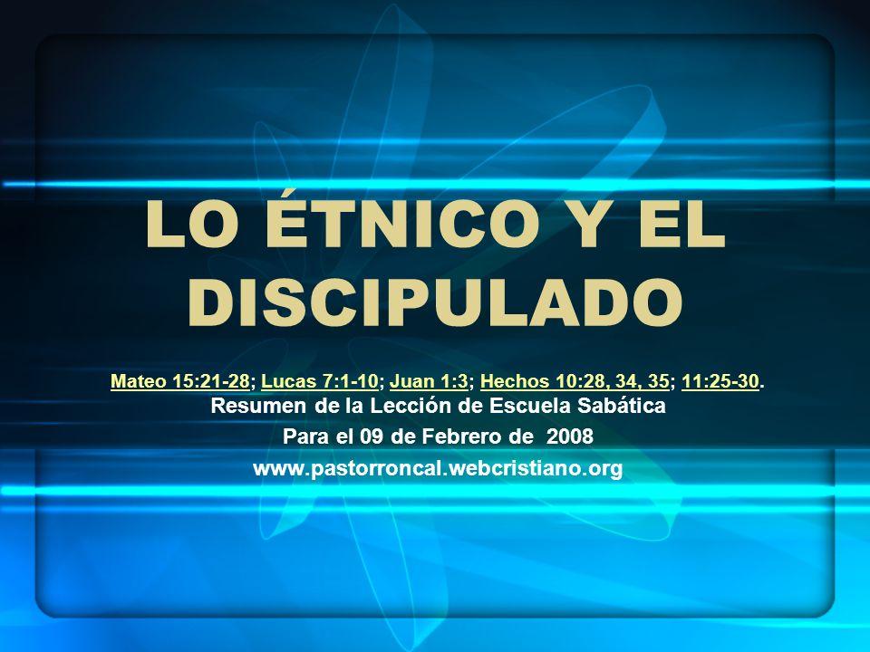 LO ÉTNICO Y EL DISCIPULADO