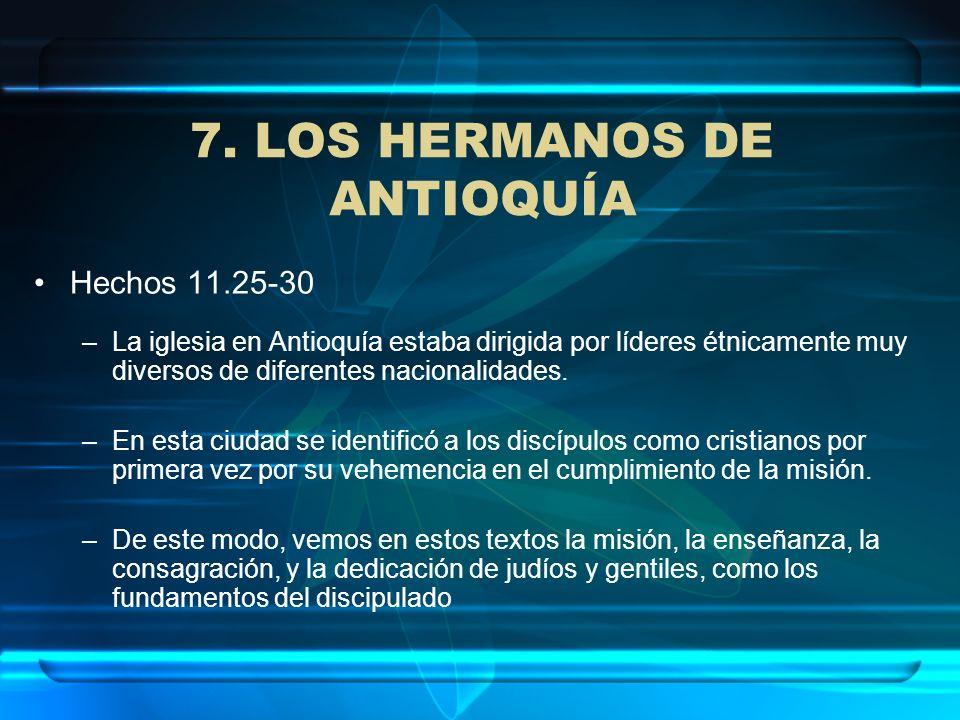7. LOS HERMANOS DE ANTIOQUÍA