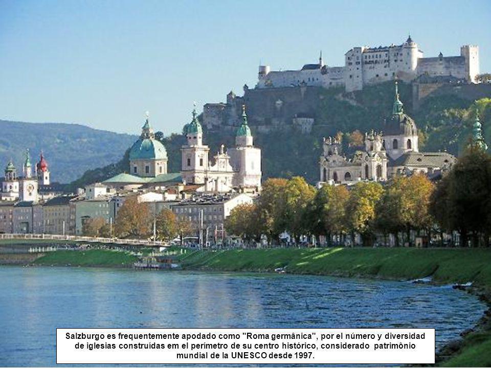 Salzburgo es frequentemente apodado como Roma germânica , por el número y diversidad de iglesias construídas em el perímetro de su centro histórico, considerado patrimônio mundial de la UNESCO desde 1997.
