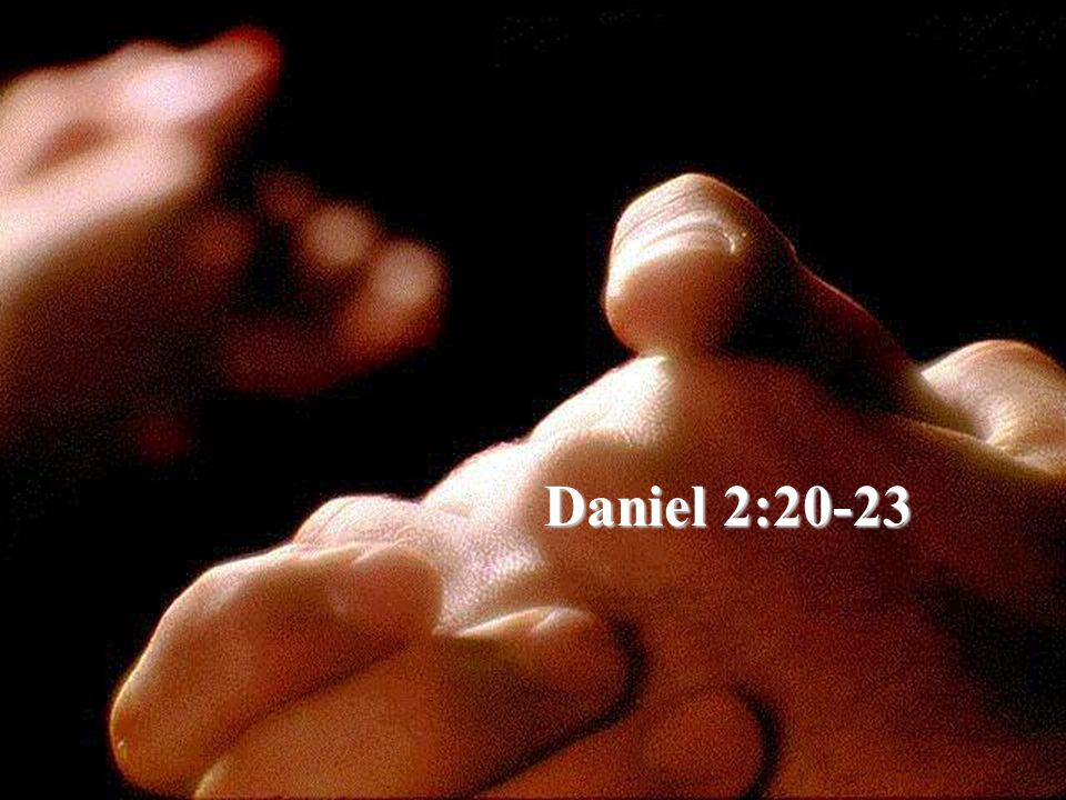 Daniel 2:20-23