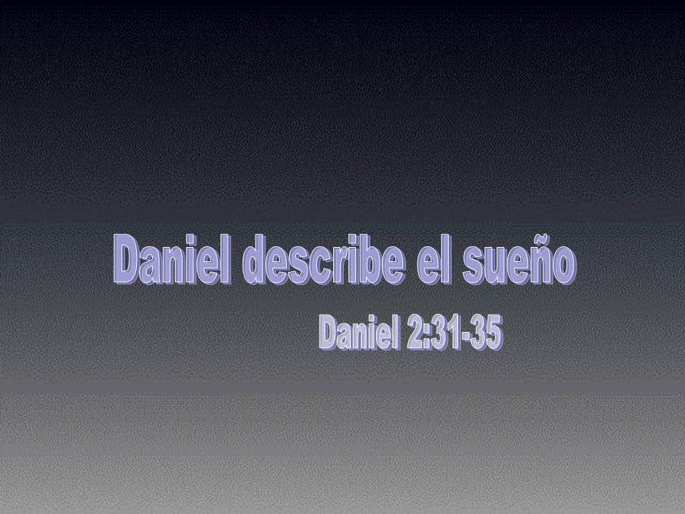 Daniel describe el sueño