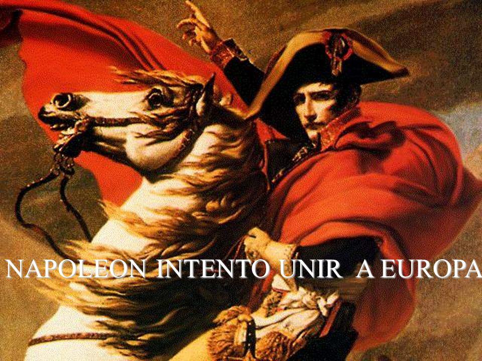 NAPOLEON INTENTO UNIR A EUROPA