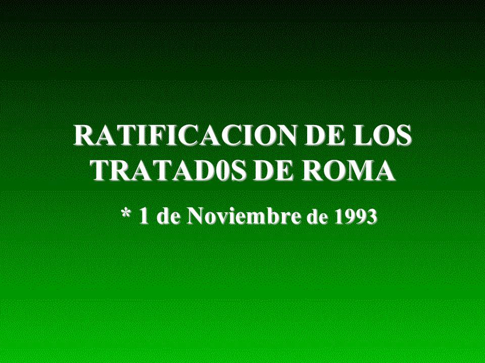 RATIFICACION DE LOS TRATAD0S DE ROMA