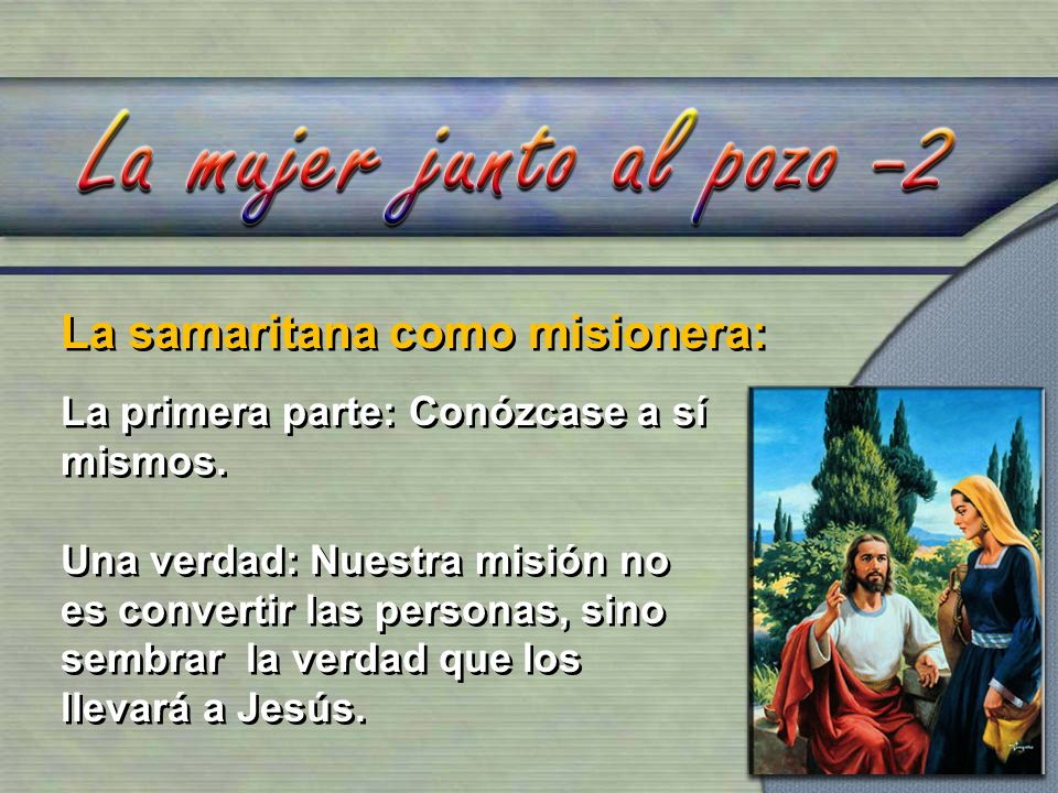 La samaritana como misionera: