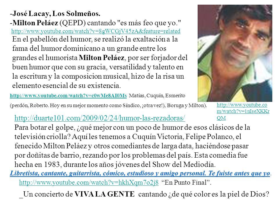 -José Lacay, Los Solmeños.
