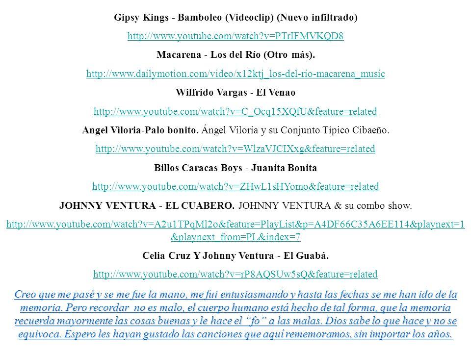 Gipsy Kings - Bamboleo (Videoclip) (Nuevo infiltrado)