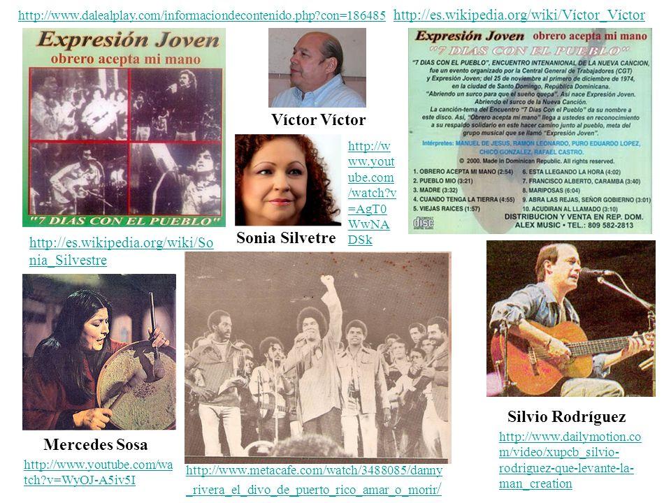Víctor Víctor Sonia Silvetre Silvio Rodríguez Mercedes Sosa