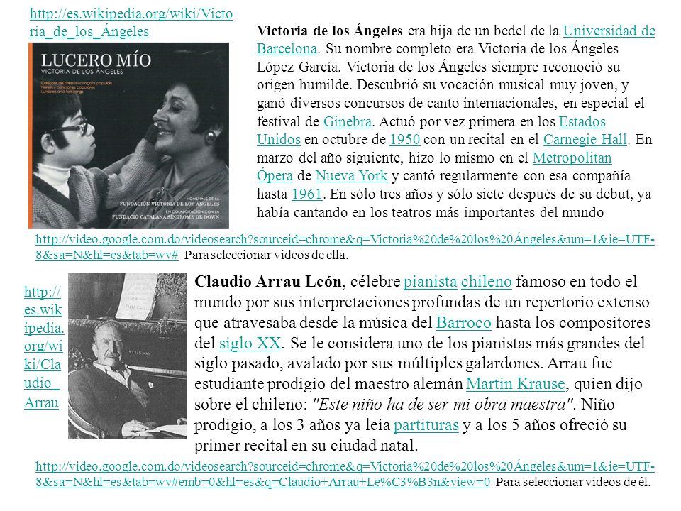 http://es.wikipedia.org/wiki/Victoria_de_los_Ángeles