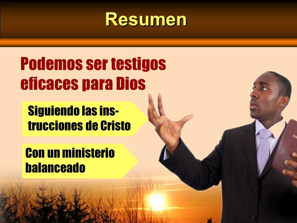 Resumen Podemos ser testigos eficaces para Dios