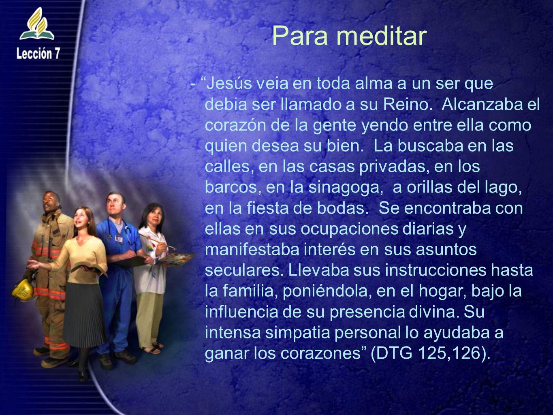 Para meditar - Jesús veia en toda alma a un ser que