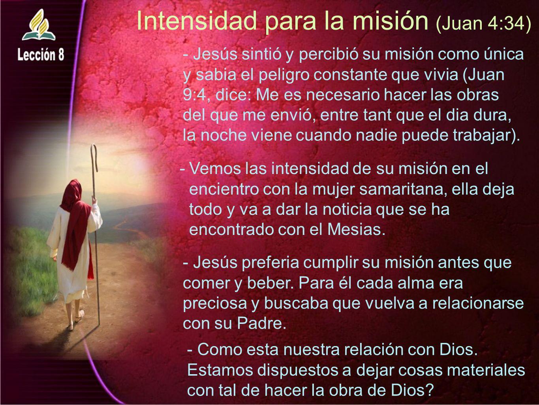 Intensidad para la misión (Juan 4:34)
