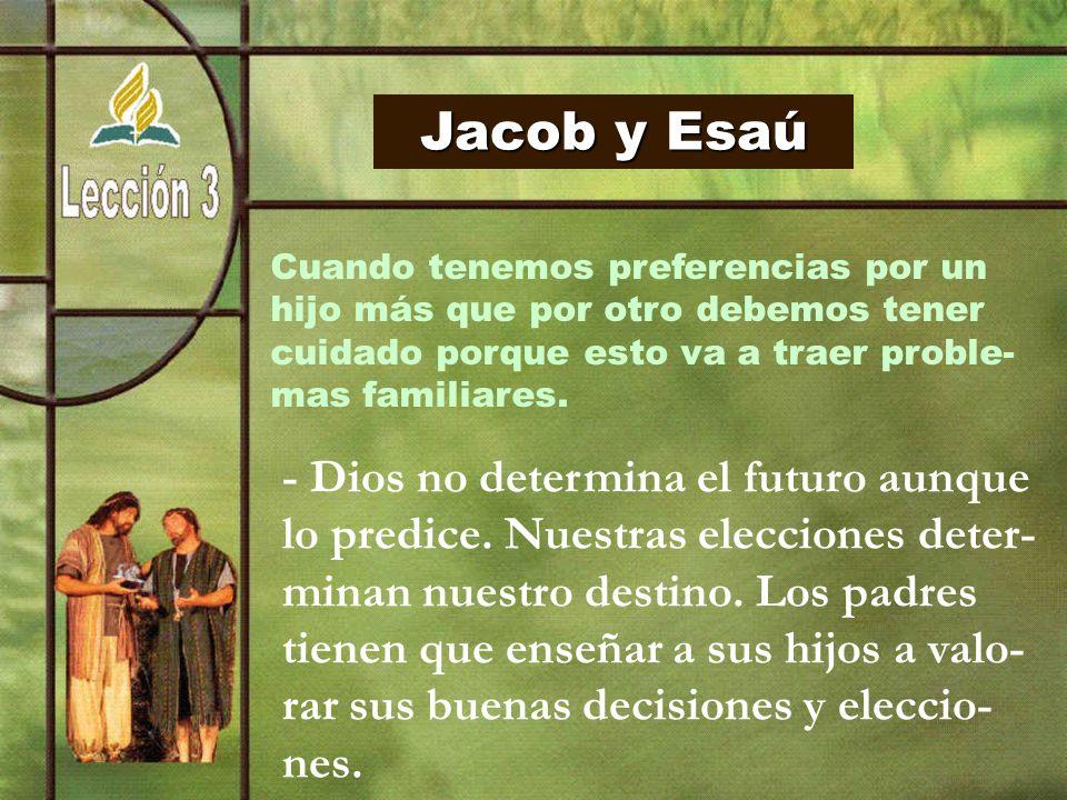 Jacob y Esaú Cuando tenemos preferencias por un