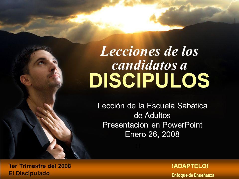 Lecciones de los candidatos a DISCIPULOS