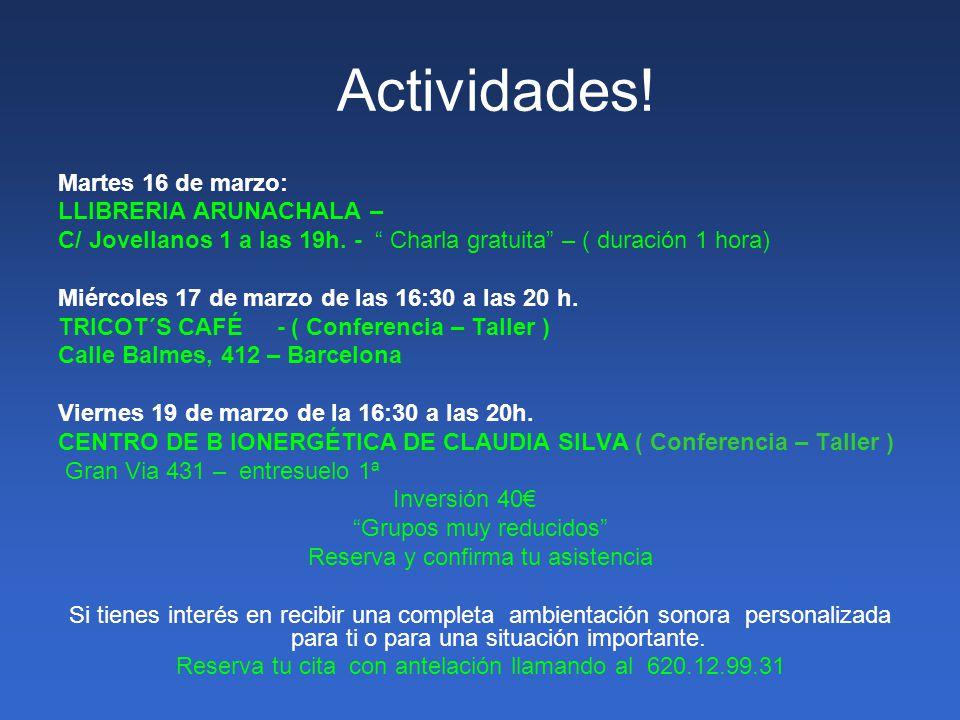 Actividades! Martes 16 de marzo: LLIBRERIA ARUNACHALA –