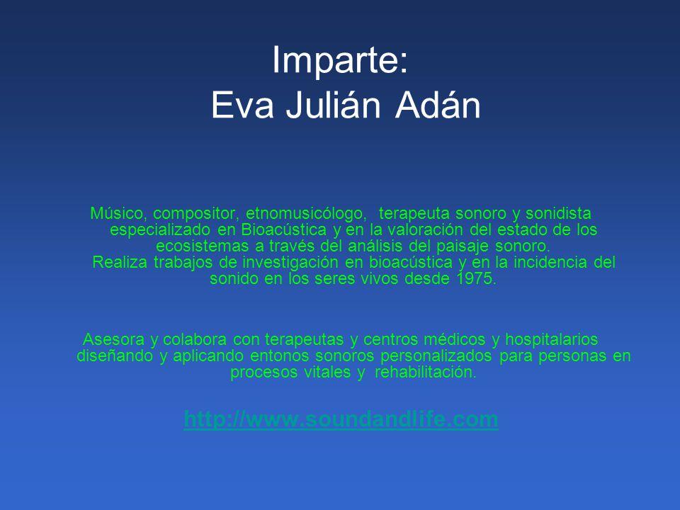 Imparte: Eva Julián Adán