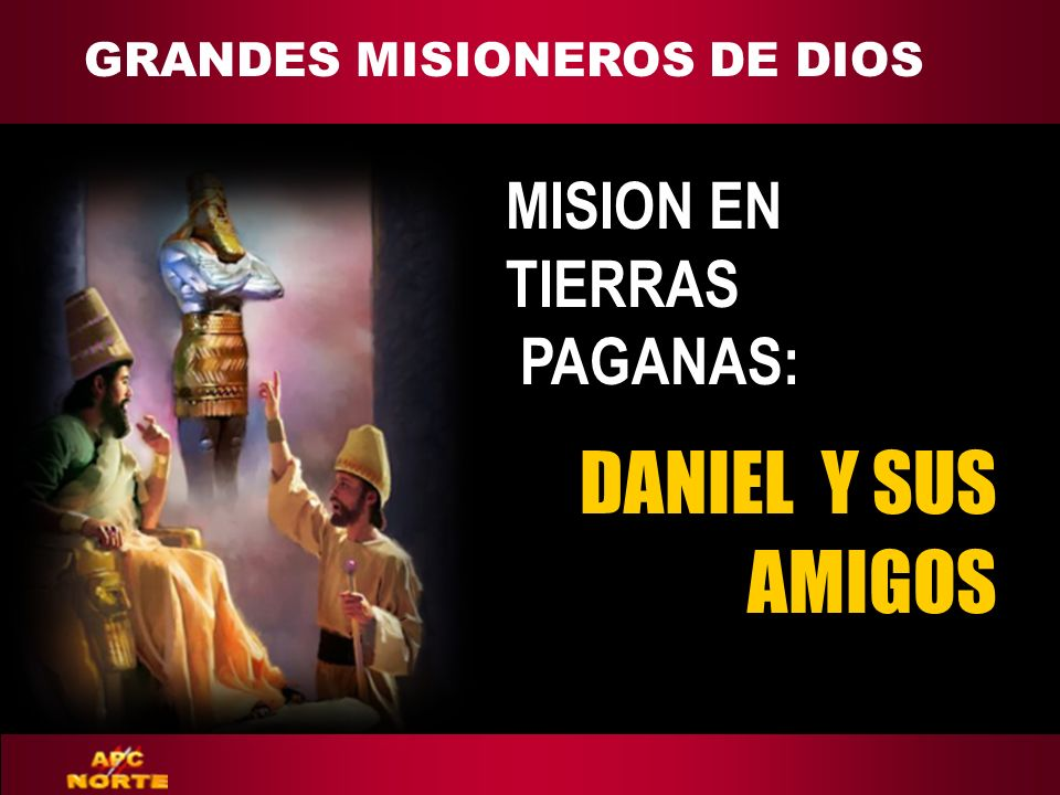 GRANDES MISIONEROS DE DIOS ADAPT Teaching Approach