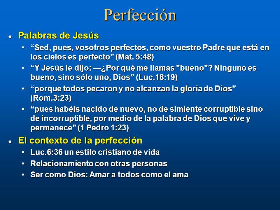 Perfección Palabras de Jesús El contexto de la perfección