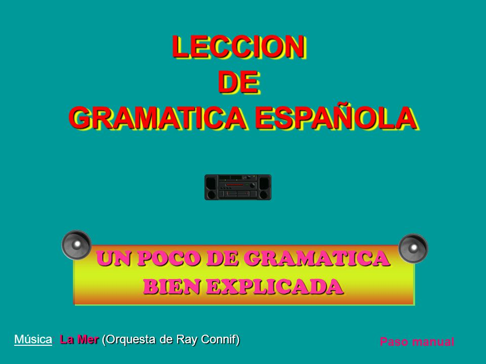 LECCION DE GRAMATICA ESPAÑOLA