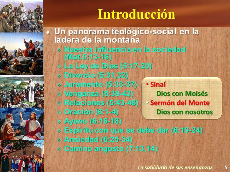 Introducción Un panorama teológico-social en la ladera de la montaña