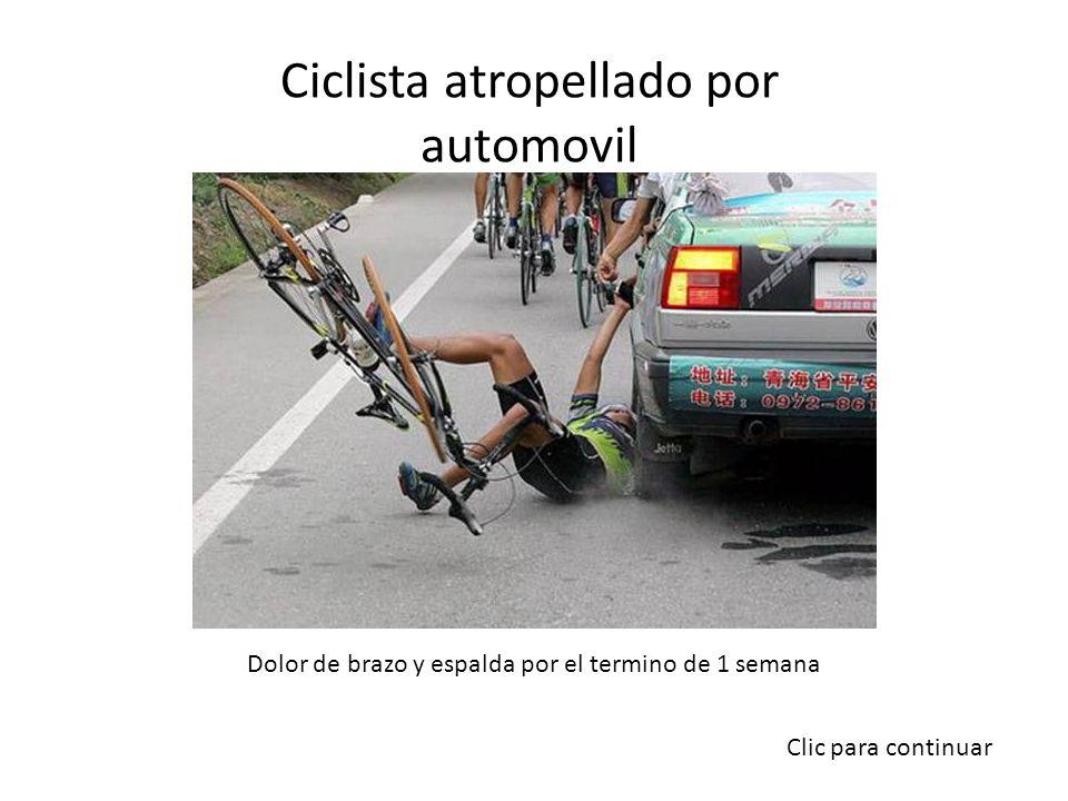 Ciclista atropellado por automovil