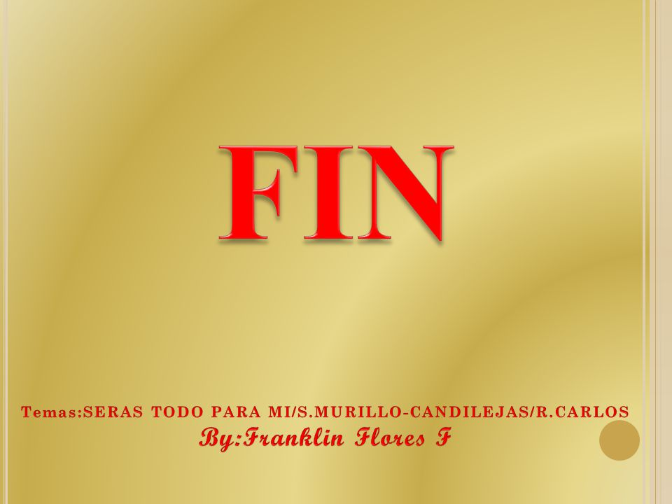 Temas:SERAS TODO PARA MI/S.MURILLO-CANDILEJAS/R.CARLOS