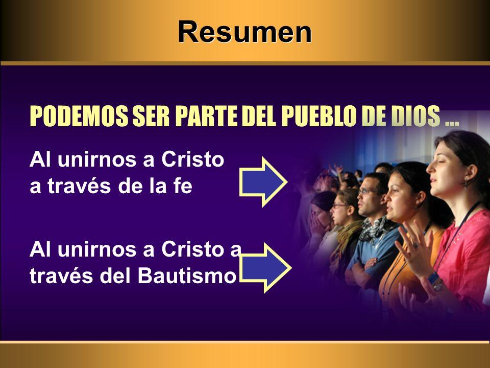 Resumen PODEMOS SER PARTE DEL PUEBLO DE DIOS …