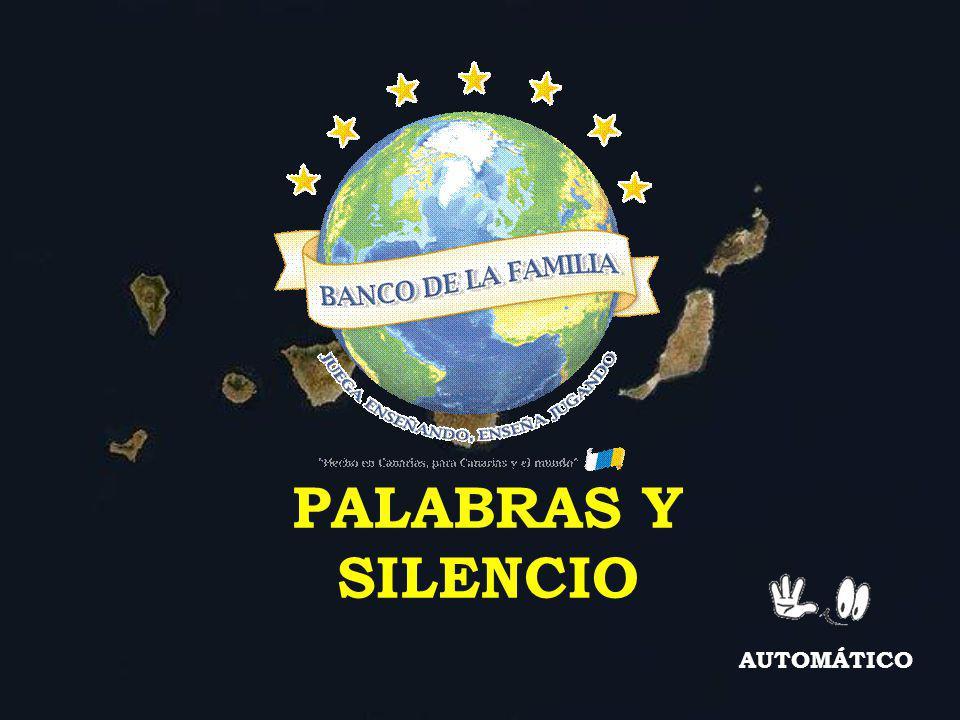 PALABRAS Y SILENCIO AUTOMÁTICO