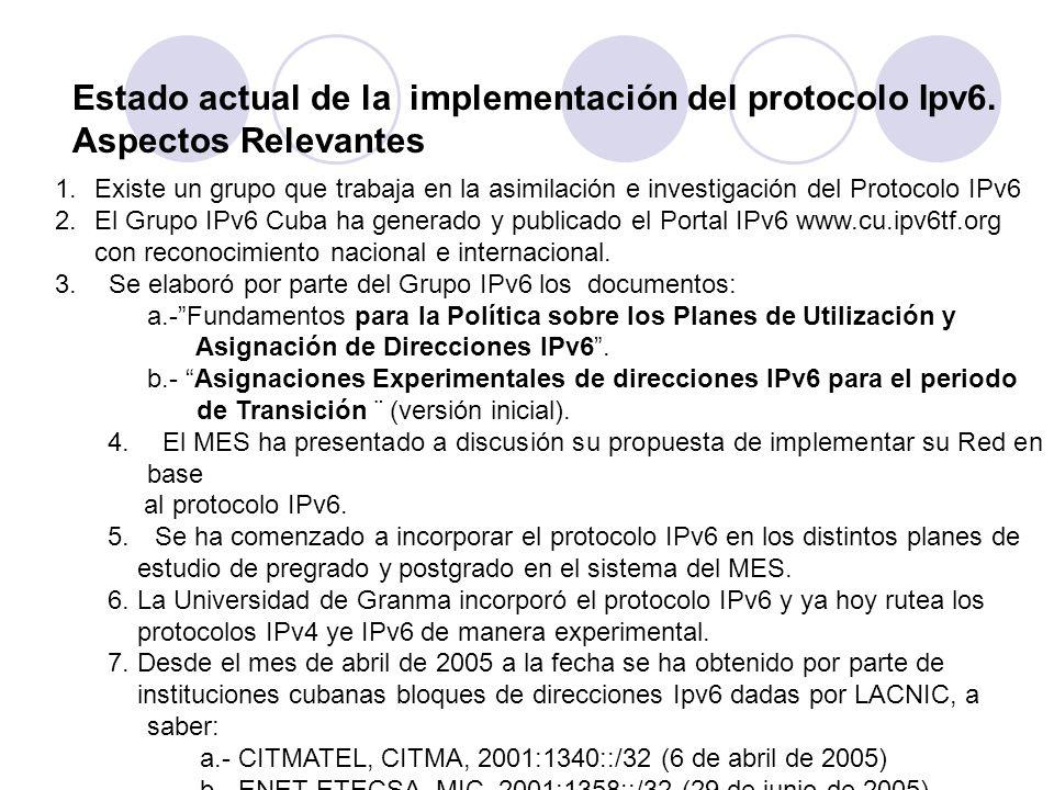 Estado actual de la implementación del protocolo Ipv6.