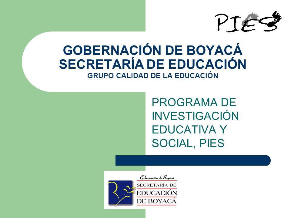 PROGRAMA DE INVESTIGACIÓN EDUCATIVA Y SOCIAL, PIES
