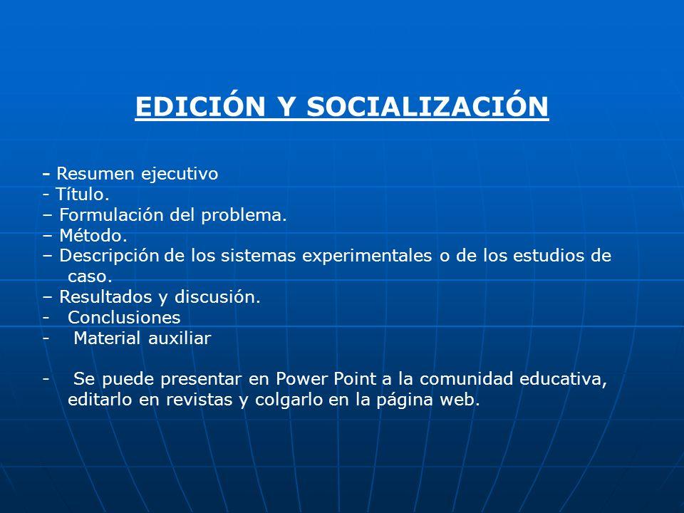 EDICIÓN Y SOCIALIZACIÓN