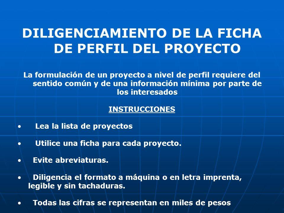 DILIGENCIAMIENTO DE LA FICHA DE PERFIL DEL PROYECTO