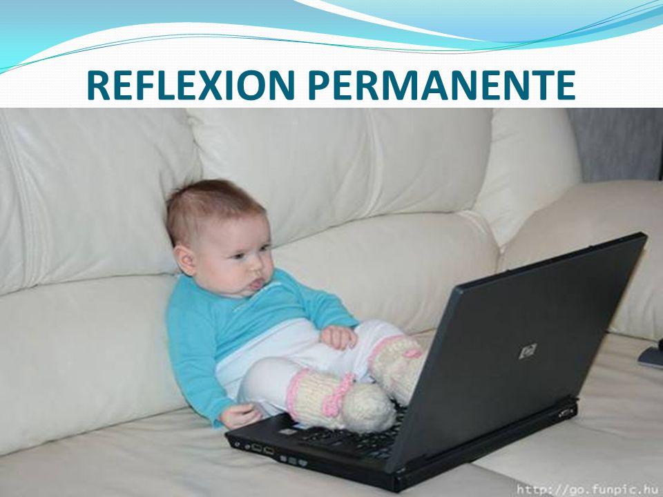 REFLEXION PERMANENTE