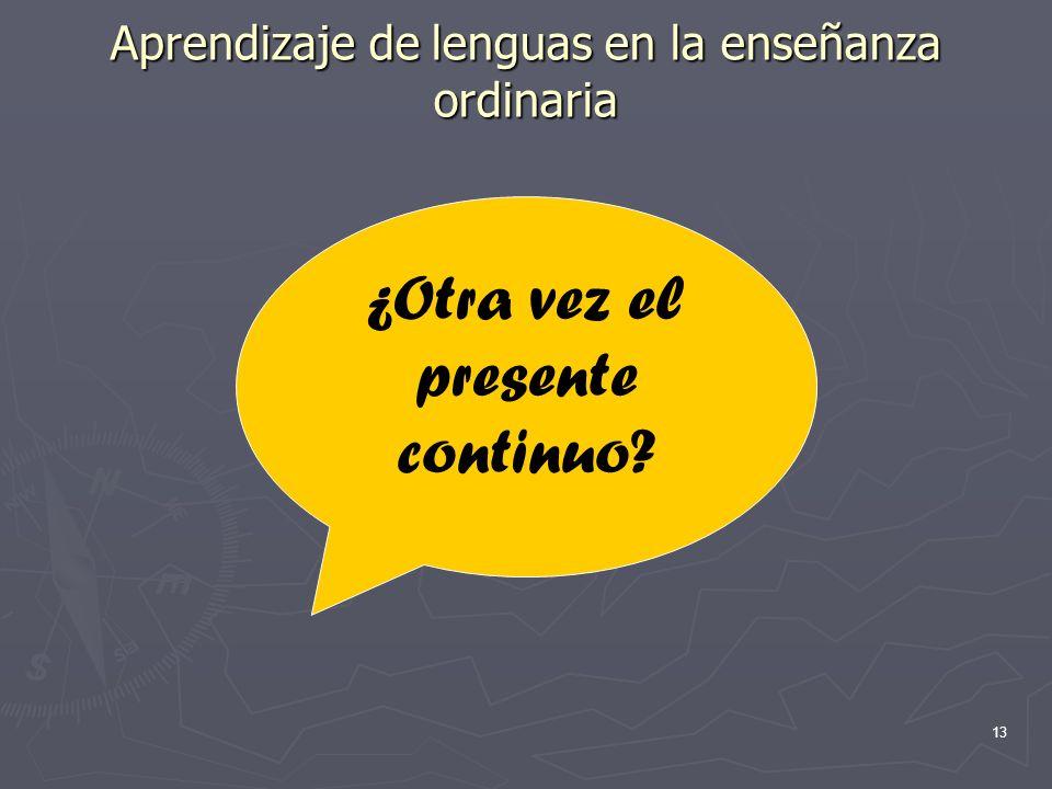 Aprendizaje de lenguas en la enseñanza ordinaria