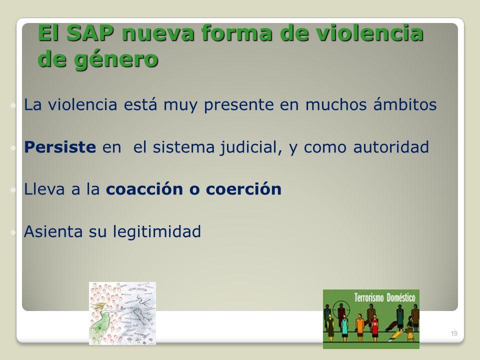 El SAP nueva forma de violencia de género