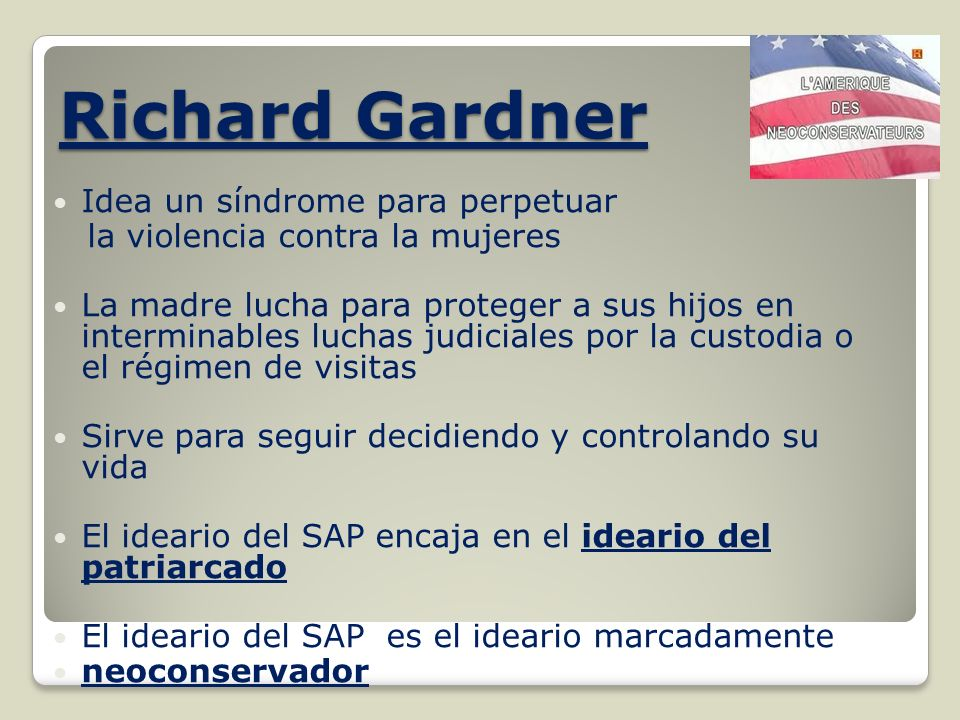 Richard Gardner Idea un síndrome para perpetuar