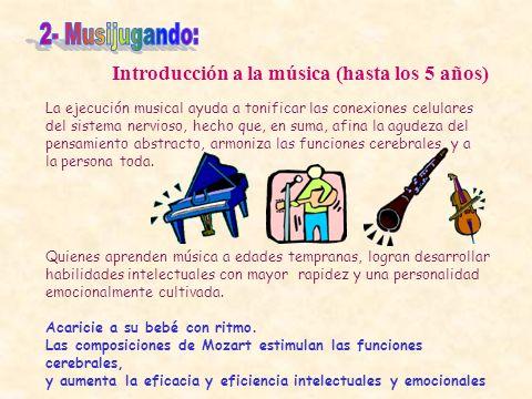 2- Musijugando: Introducción a la música (hasta los 5 años)