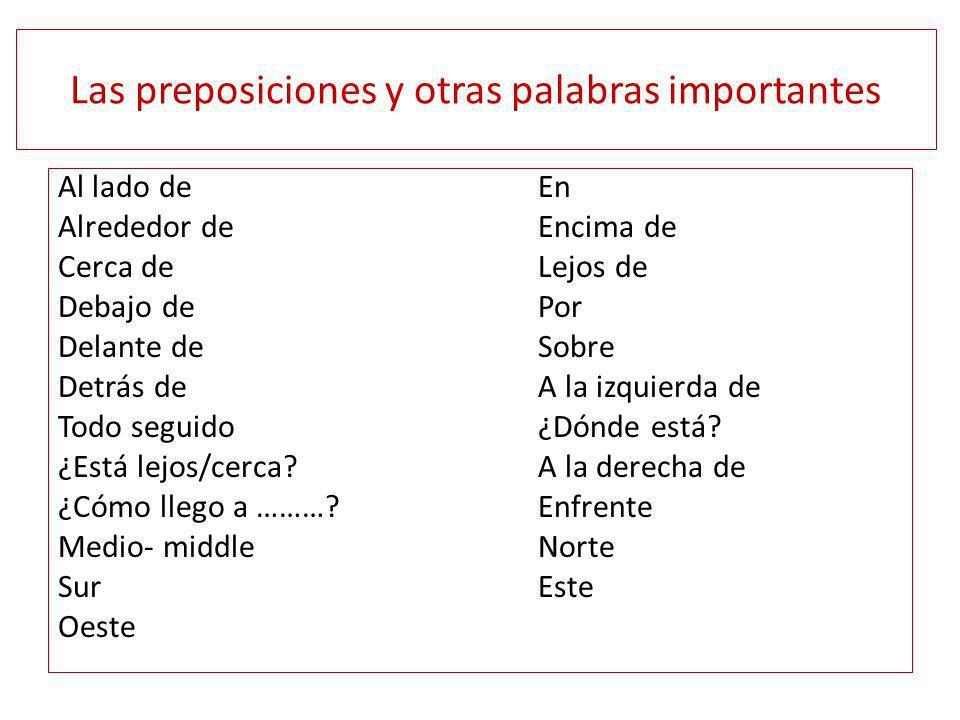 Las preposiciones y otras palabras importantes