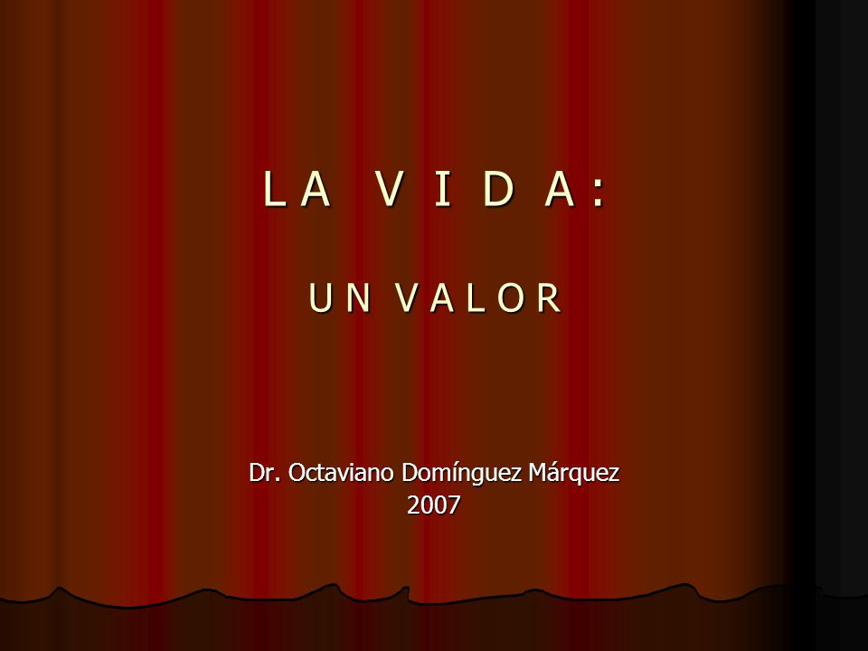 Dr. Octaviano Domínguez Márquez 2007