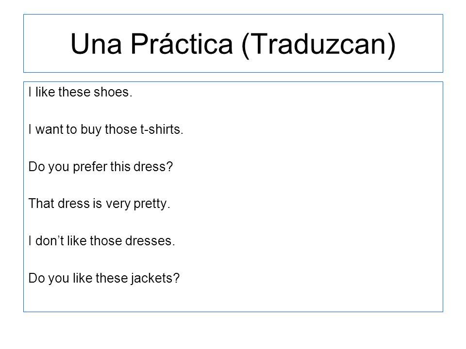 Una Práctica (Traduzcan)