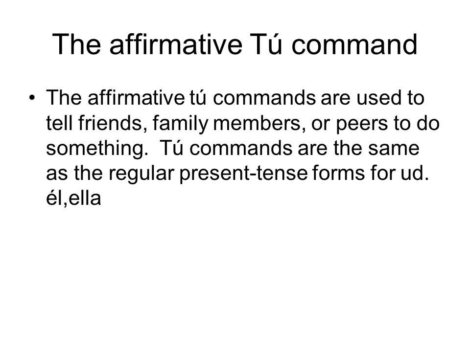 The affirmative Tú command