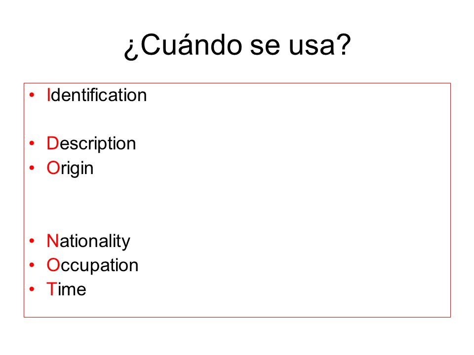 ¿Cuándo se usa Identification Description Origin Nationality