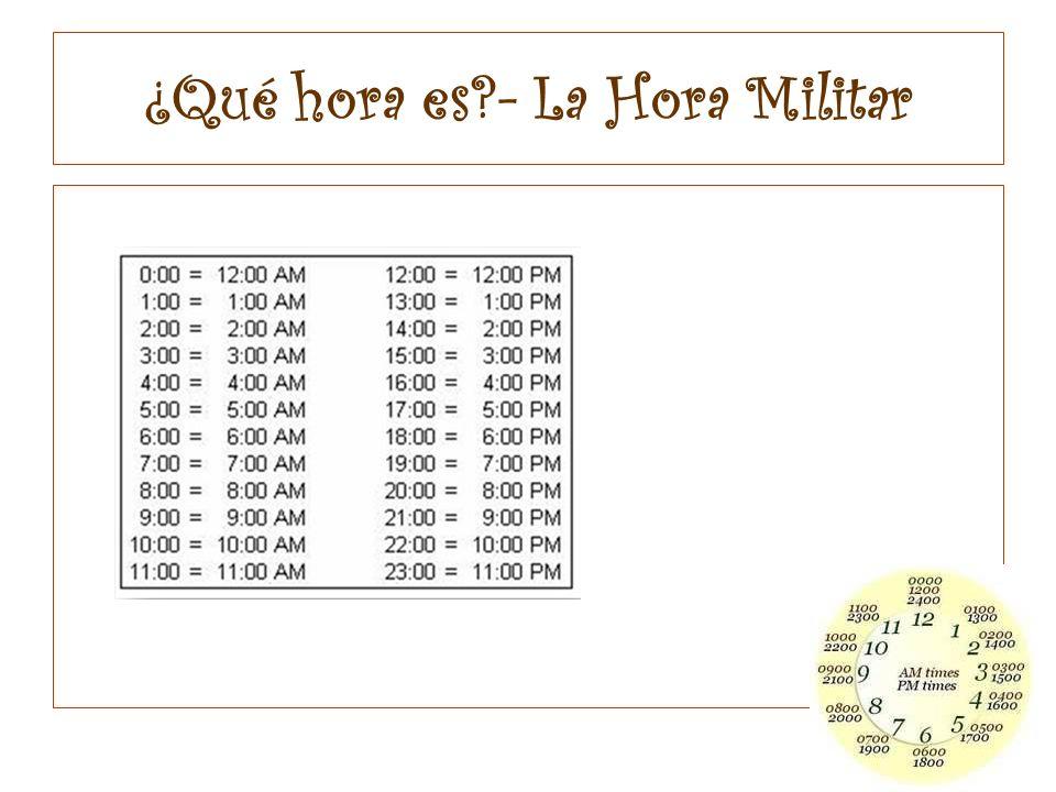 ¿Qué hora es - La Hora Militar
