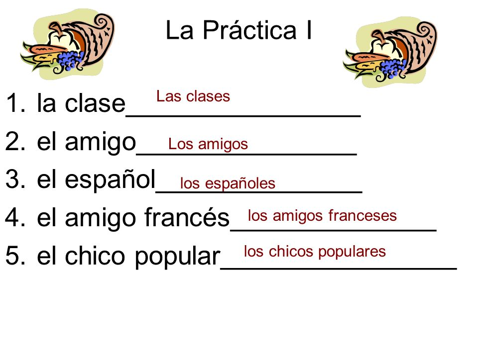 la clase________________ el amigo_______________