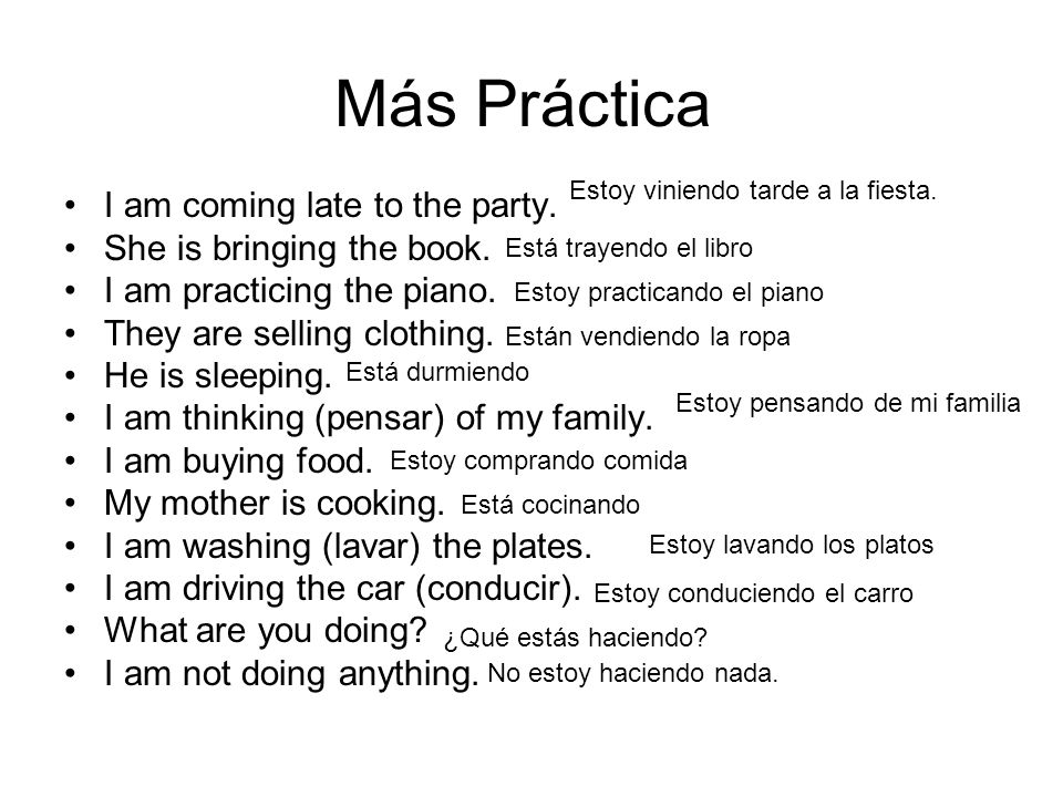 Más Práctica I am coming late to the party. She is bringing the book.