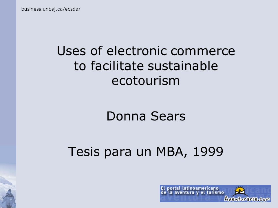 Uses of electronic commerce to facilitate sustainable ecotourism