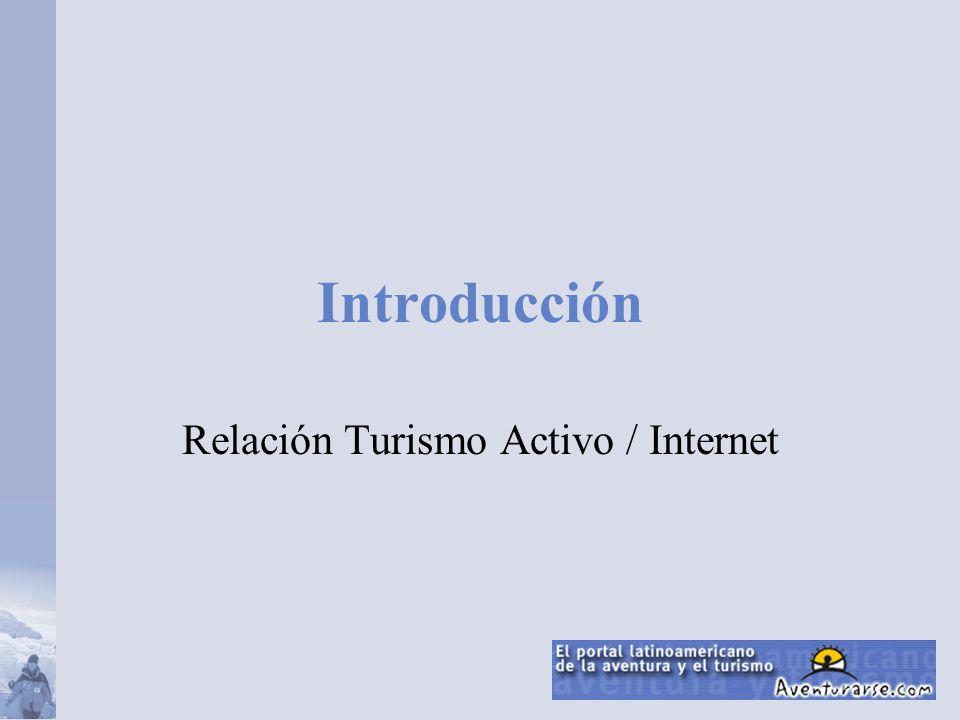 Relación Turismo Activo / Internet