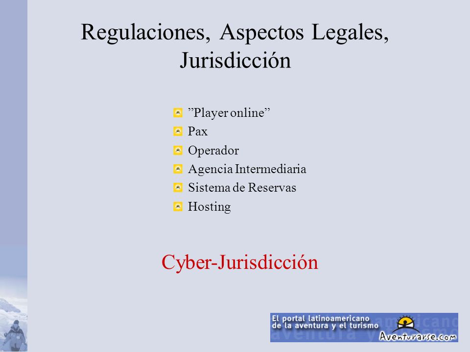 Regulaciones, Aspectos Legales, Jurisdicción