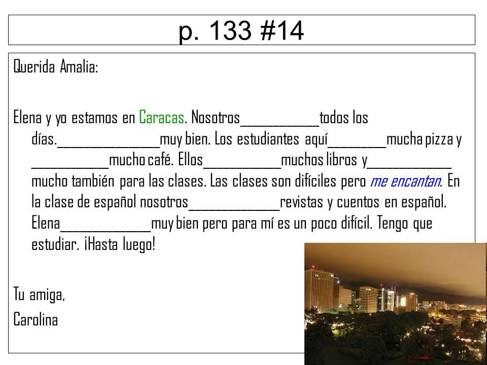 p. 133 #14 Querida Amalia: