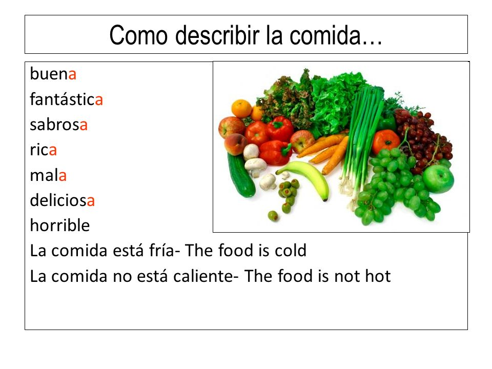 Como describir la comida…