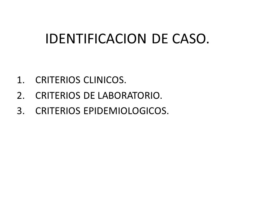 IDENTIFICACION DE CASO.